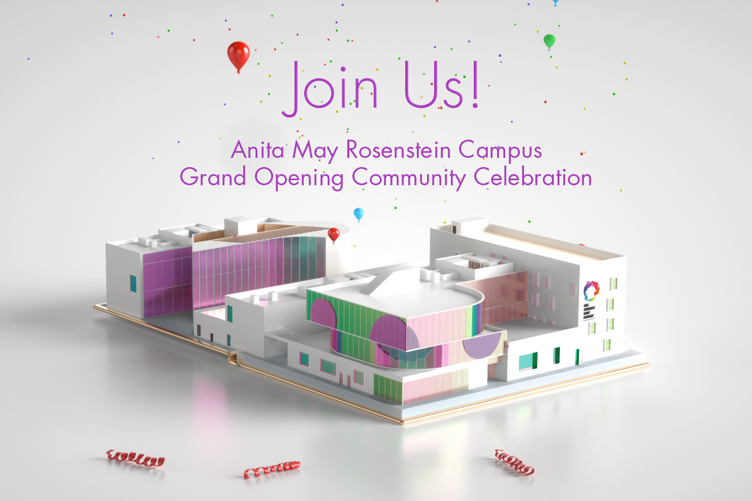 Anita May Rosenstein Campus Grand Opening Community Celebration