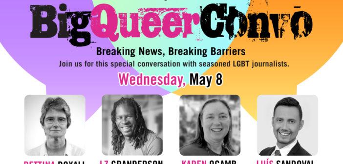 Big Queer Convo Breaking News, Breaking Barriers