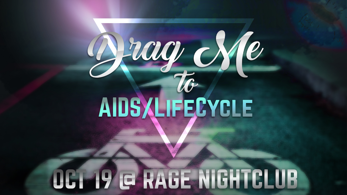 Drag Me to AIDS/LifeCycle