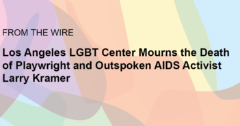 Center Mourns the Death of Playwright and Outspoken AIDS Activist Larry Kramer