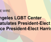 Los Angeles LGBT Center Congratulates President-Elect Biden and Vice President-Elect Harris
